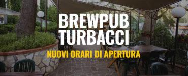 BrewPub Turbacci – Nuovi orari