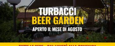 Turbacci Beer Garden – Aperto tutto il mese di agosto